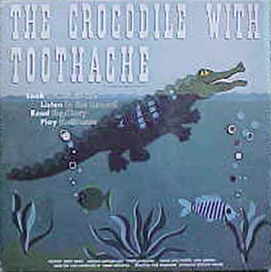 The Crocodile with Toothache album cover